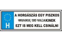 TRÉFA RENDSZÁM - HORGÁSZÁS EGY PISZKOS MUNKA
