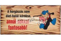FATÁBLA A HORGÁSZÁS NEM ÉLET-HALÁL (TREF2-011)